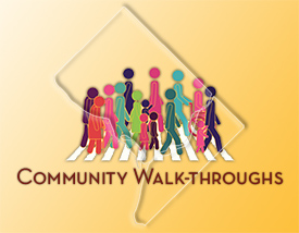 Community Walk-Throughs